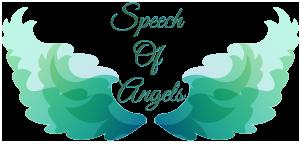 Speech Of Angels